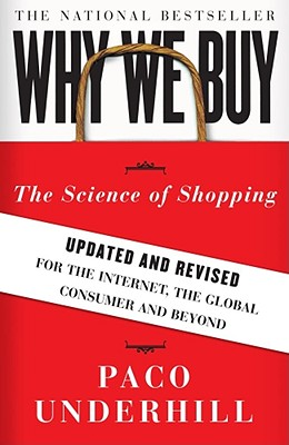 Why We Buy By Underhill, Paco
